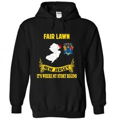 Fair Lawn It's where my story begin T Shirts, Hoodies. Check Price ==►…