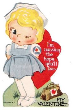 Cute Valentine's Day card for a nurse's significant other! Also links to a nurse's blog.