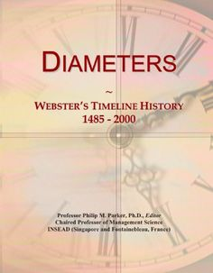 Diameters: Webster's Timeline History, 1485 - 2000