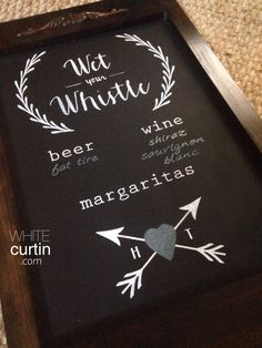Wedding - Wet your whistle alcohol sign for the bar, chalkboard art | WhiteCurtin design in Austin, Texas