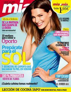 Revista MÍA 1492, #mayo 2015. #LauraSánches madrina de la fundación #Aladina. Prepara tu #piel para el sol. 100% #primavera, vístete de #flores. #Triptófano contra el #cansancio.