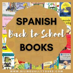 The Best Spanish Back-to-School Books for Kids • Bilingually Yours