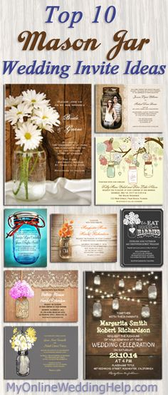 I like some of these for a country wedding (esp the chalkboard one). The page also has links to examples and a whole bunch of other mason jar wedding invitation designs. #MyOnlineWeddingHelp