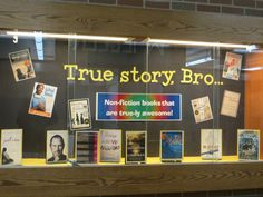 "I can't be the only high school where ""Bro"" is in full force? True stories - quick, easy showcase that has the kids laughing (and rolling their eyes calling me a dork)! School Library Decor, School Library Displays, Middle School Libraries, Library Themes, Library Activities, Elementary Library, Library Ideas, Library Decorations, Library Quotes"