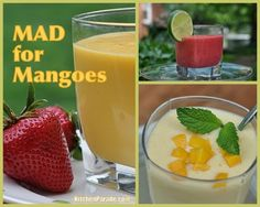 Mad for Mangoes!
