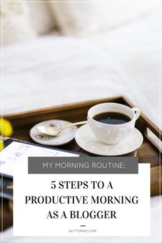 My Morning Routine: