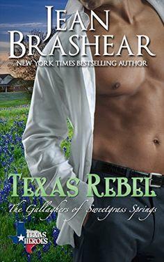 Texas Rebel: The Gallaghers of Sweetgrass Springs Book 4 (Texas Heroes: The Gallaghers of Sweetgrass Springs 10), http://www.amazon.com/dp/B00ILC52GQ/ref=cm_sw_r_pi_awdm_5JSTub1Q6GC8N