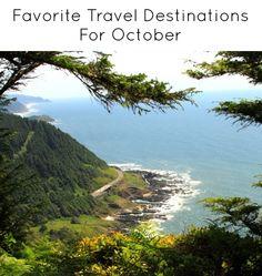 Favorite Travel Destinations for October!