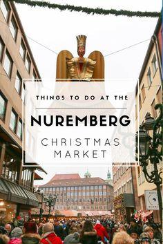 Shop, eat, drink gluhwein and more at Germany's famous Nuremberg Christmas market