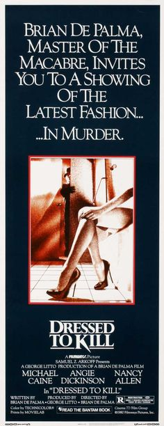 Dressed to Kill (1981) USA Thriller D: Brian De Palma. Nancy Allen, Michael Caine, Angie Dickinson,
