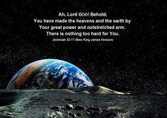 Jeremiah 32:17 (NKJ)