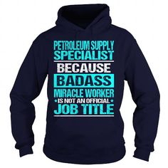 Awesome Tee For Petroleum Supply Specialist T-Shirts, Hoodies, Sweatshirts, Tee Shirts (36.99$ ==► Shopping Now!)