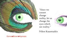 Hypnosis helps you make changes quickly and easily.