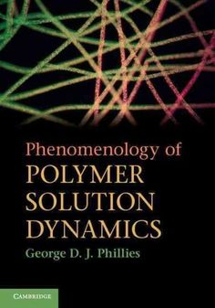Phenomenology of Polymer Solution Dynamics (Hardcover)