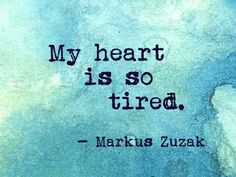 So very tired ....