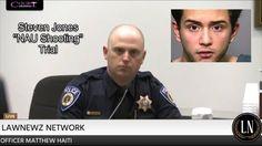 "Steven Jones ""NAU Shooter"" Trial Day 1 Part 1 Officer Matthew Haiti Test..."