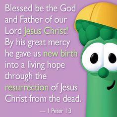 Veggie Tales Birthday, Veggietales, Jesus Resurrection, Printable Bible Verses, Object Lessons, My Jesus, Biblical Quotes, 1 Peter, Gods Grace