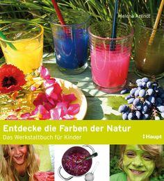 schaeresteipapier: Buch - Naturgeschenke und Entdecke die Farben der Natur