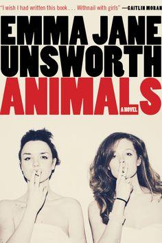 Animals, Emma Jane Unsworth - Canada