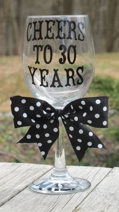 Personalized 30th Birthday Wine Glass by JayniesCloset on Etsy, $30.00