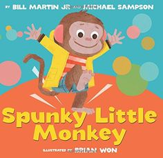 Spunky Little Monkey by Bill Martin Jr. and Michael Sampson. Little monkey will not get out of bed, so the doctor prescribes some exercise, and monkey learns to dance. Find under E MAR. Toddler Storytime, Toddler Books, Toddler Preschool, Childrens Books, Monkey Illustration, Character Illustration, Book Illustration, Bill Martin, Little Monkeys