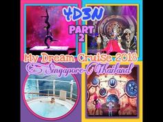 My Genting Dream Cruise 2018 Singapore-Thailand My Dream, Singapore, Cruise, Thailand, Youtube, Cruises, Youtubers, Youtube Movies