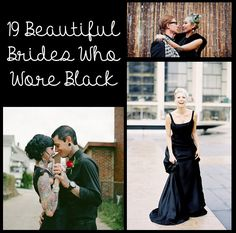 19 Beautiful Brides Who Wore Black On Their Big Day. I don't think I'd wear black but this is really cool.