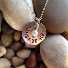 """Just be me"" silver-antique pewter hand-stamped 3/4 inch pendant with pearl drop bead on a sterling flat circle chain. $35"