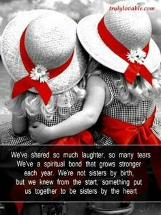 I have many sisters both fleshly and thousands more spiritually. A bouquet of loveliness!