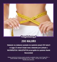 PROSTY SPOSÓB NA SPALENIE 200 KALORII W 15 MINUT Beauty Secrets, Beauty Hacks, Beauty Tips For Glowing Skin, Life Hacks, Hair Makeup, Health Fitness, Slim, Workout, Healthy