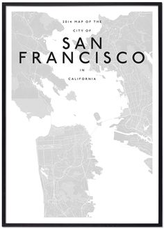 modern san francisco map simplified monochromatic monotone minimalist contemporary architecture interior designers cities custom solution print office home work space