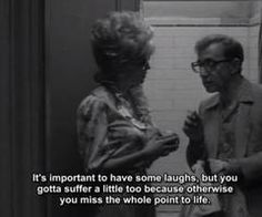 Truth. And it's cute because my boyfriend is basically Woody Allen.