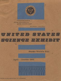 A Guide to United States Science Exhibit - 1962 Seattle World's Fair