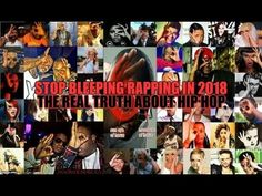 Stop BLEEPING Rapping in 2018 (THE REAL TRUTH ABOUT HIP HOP) - YouTube