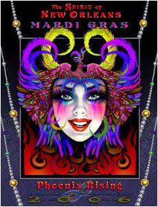 2006 Phoenix Rising Mardi Gras Official Poster....the year I went to Mardi Gras...WOW