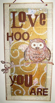 SOLD~~Inspiring quote, altered owl sign, mixed media canvas