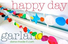TUTORIAL: Happy Day Garland – MADE EVERYDAY