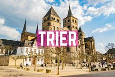 Trier Sehenswürdigkeiten: 14 +1 Tipps für Trier an einem Tag The Good Place, Camping, Nice, Building, Places, Roadtrip, Highlights, Traveling, Italia
