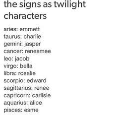 The signs as twilight characters // #horoscope #horoscopes #aries #taurus #gemini #cancer #leo #virgo #libra #scorpio #sagittarius #capricorn #aquarius #pisces