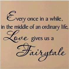 Inspirational & Positive Life Quotes : Fairytale