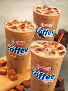 Dunkin' Donuts coffee- I'm addicted to their caramel iced coffee. Omg so good!