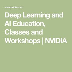 Find hands-on AI training courses and events. Solve problems using deep learning and accelerated computing. Learning Courses, Deep Learning, Data Science, Artificial Intelligence, Machine Learning, Problem Solving, Workshop, Train, Education