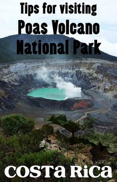 poas volcano national park - guide to visiting the most popular national park in Costa Rica including how to get there, location, entrance fee, and what the park is like