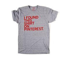Pinterest T-Shirt :)
