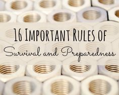 16 Rules of Survival and Preparedness - Backdoor Survival
