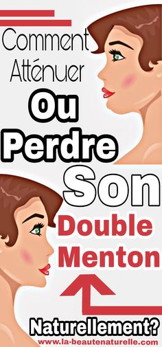 Comment atténuer ou perdre son double menton naturellement? #double #menton Easy Weight Loss Tips, How To Lose Weight Fast, Facial Exercises, Cellulite, Beauty Hacks, Beauty Tips, Pilates, Healthy, Gym