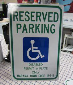 Handicap signage. Printed reflective vinyl on an aluminum blank. #handicap #signs #aluminum #printing