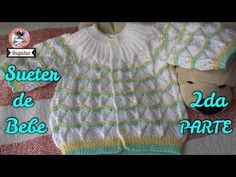 Sweater para Bebe DOS AGUJAS Parte 1/2 - YouTube Baby Pullover, Crochet Bebe, Knitting Videos, Baby Sweaters, Baby Knitting, Cute Babies, Diy And Crafts, One Piece, Youtube