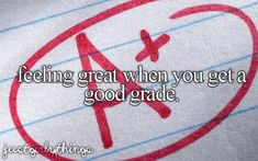 feeling great when you get a good grade