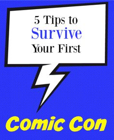 5 Tips To Survive your First Comic Con